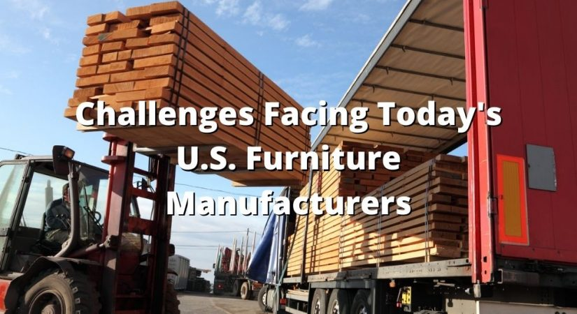 Challenges Facing Today's U.S. Furniture Manufacturers